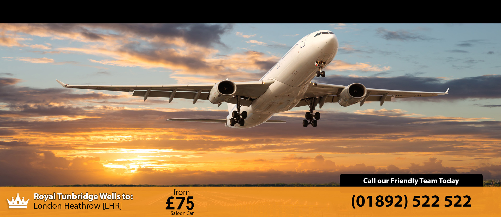 Taxi from Tunbridge Wells to Heathrow Airport from £70